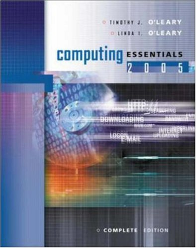 9780072256482: Computing Essentials 2005 Complete Edition w/ Student CD