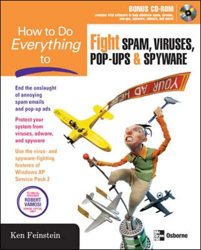 9780072256550: How to Do Everything to Fight Spam, Viruses, Pop-Ups, and Spyware