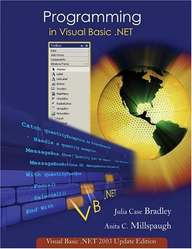 9780072256710: Programming in Visual Basic. NET: Update Edition for VB. NET 2003 w/ 5-CD VB. Net 2003 Software Set