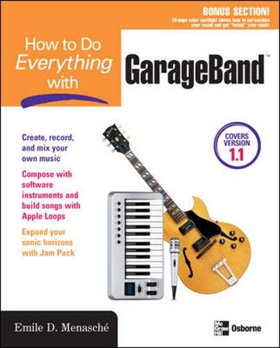 9780072256765: How to Do Everything with GarageBand