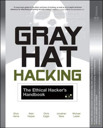 9780072257090: Gray Hat Hacking : The Ethical Hacker's Handbook