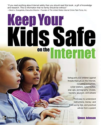 9780072257410: Keep Your Kids Safe on the Internet