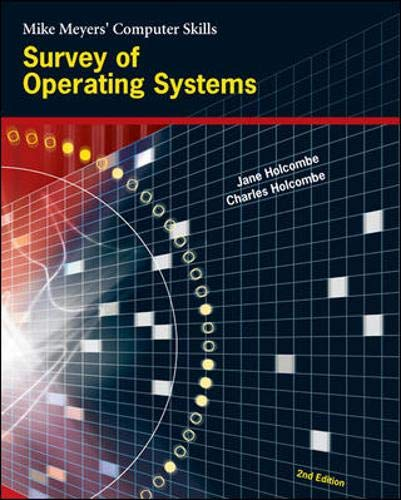 9780072257731: Survey of Operating Systems (Mike Meyers' Computer Skills)