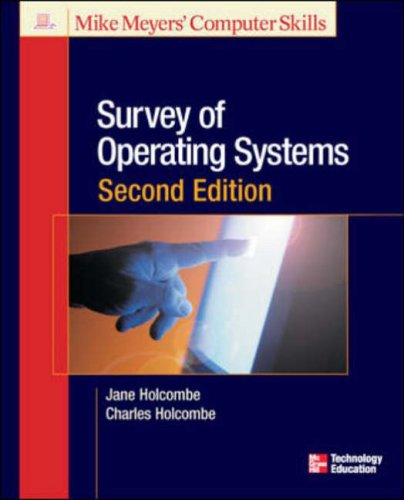 9780072257762: Title: Survey of Operating Systems Second Edition Michael