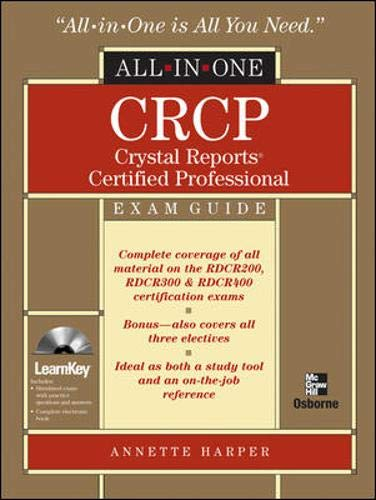 9780072257847: CRCP Crystal Reports Certified Professional All-in-One