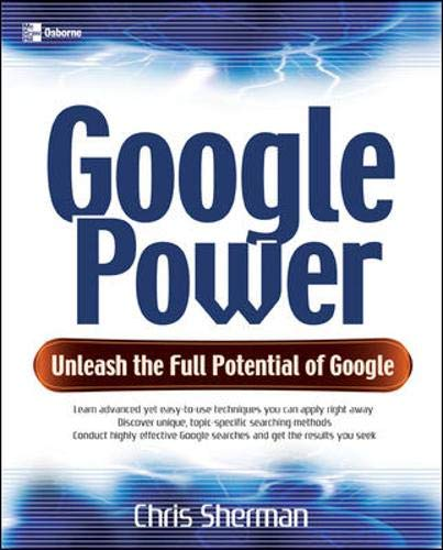 9780072257878: Google Power: Unleash the Full Power of Google (One-Off)