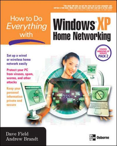 9780072258097: How to Do Everything with Windows XP Home Networking: Keeping Your PC Safe