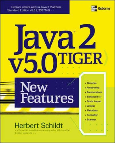 Java 2 v5.0 (Tiger) New Features (9780072258547) by Schildt, Herbert
