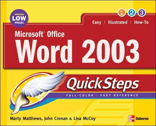 Microsoft? Office Word 2003 QuickSteps: Marty Matthews; John