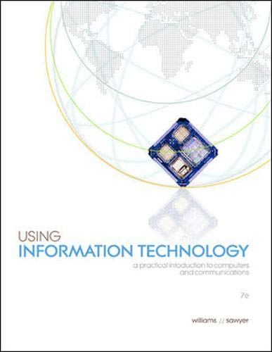 9780072260717: Using Information Technology: A Practical Introduction to Computers and Communications