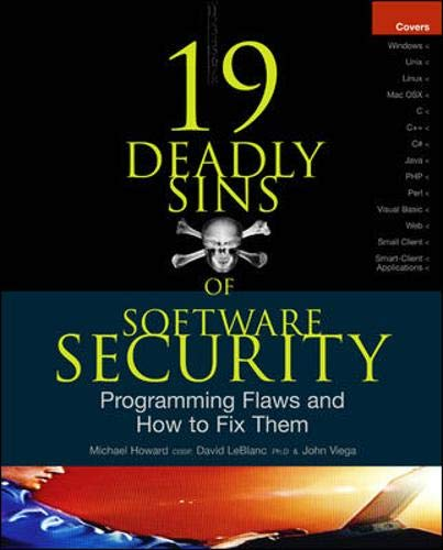9780072260854: 19 Deadly Sins of Software Security: Programming Flaws and How to Fix Them (Security One-off)
