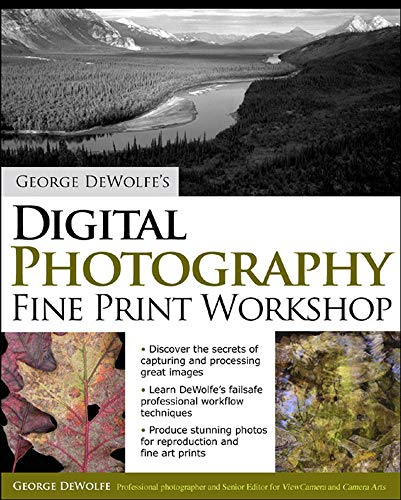 9780072260878: George DeWolfe's Digital Photography Fine Print Workshop