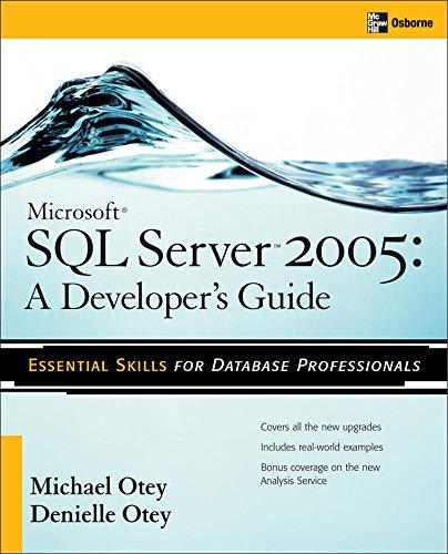 9780072260991: Microsoft SQL Server 2005 Developer's Guide