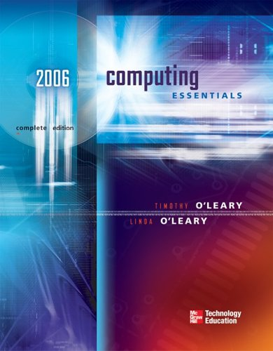9780072261103: Computing Essentials 2006 (O'Leary, Timothy J., O'Leary Series.)