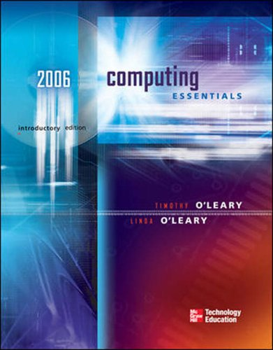 9780072261110: Computing Essentials 2006 (O'Leary, Timothy J., O'Leary Series.)