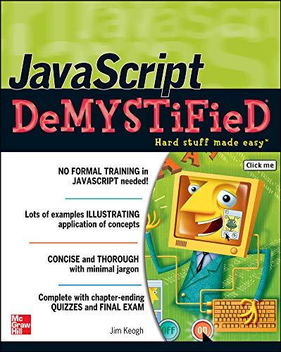 9780072261349: JavaScript Demystified