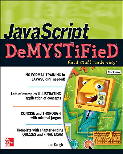 9780072261349: JavaScript Demystified