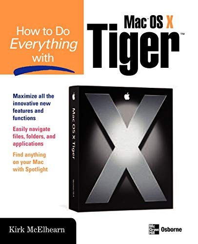 9780072261585: How to Do Everything with Mac OS X Tiger