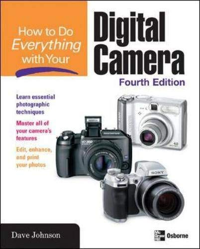 9780072261639: How to Do Everything with Your Digital Camera, Fourth Edition