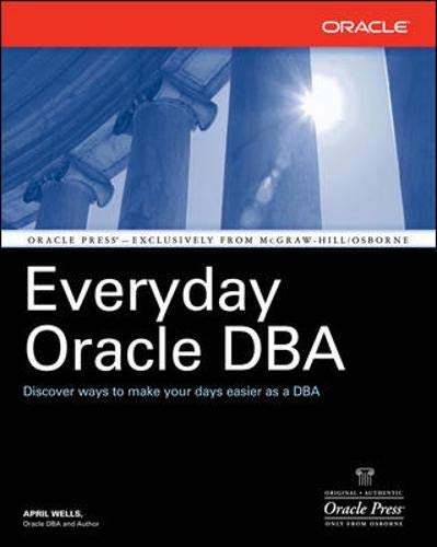 9780072262087: Everyday Oracle DBA (Osborne ORACLE Press Series)
