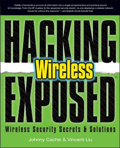 9780072262582: Hacking Exposed Wireless: Wireless Security Secrets & Solutions