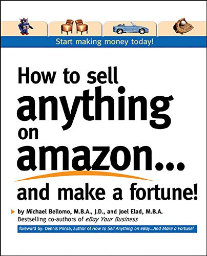 9780072262605: How to Sell Anything on Amazon...and Make a Fortune!: Expert Advice on How to Expand Your Business Online and Generate Additional Revenue
