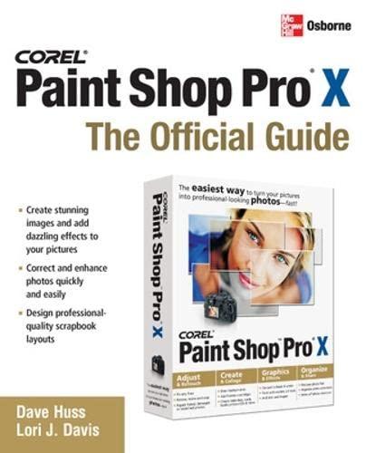 9780072262629: Corel Paint Shop Pro X, The Official Guide - 2006 publication