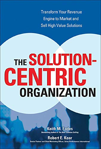 9780072262643: The Solution-Centric Organization