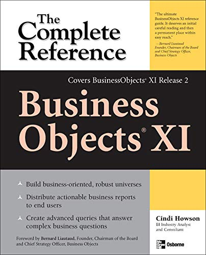 9780072262650: BusinessObjects XI (Release 2): The Complete Reference (Osborne Complete Reference Series)