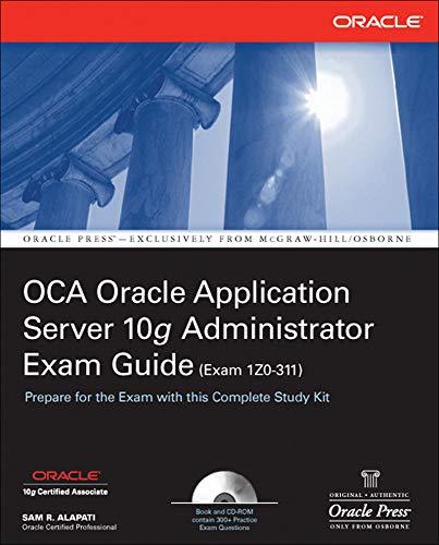 9780072262711: OCA Oracle Application Server 10g Administrator Exam Guide (Exam 1Z0-311): OCA Oracle 10 App Server EG (Oracle Press)