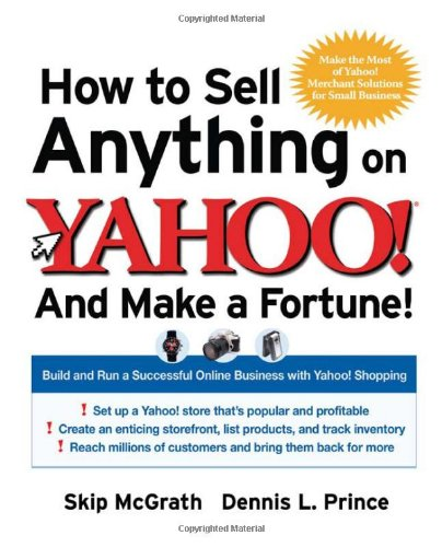 9780072262797: How to Sell Anything on Yahoo!...And Make a Fortune!: Build and Run a Successful Online Business with Yahoo!® Shopping