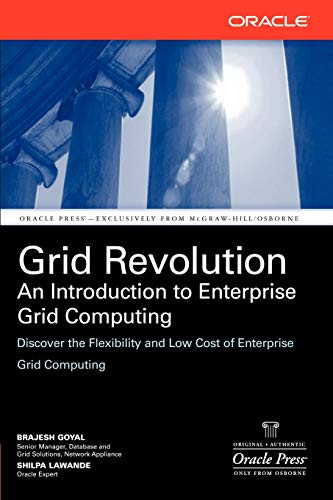 9780072262810: Grid Revolution: An Introduction to Enterprise Grid Computing (Osborne ORACLE Press Series)