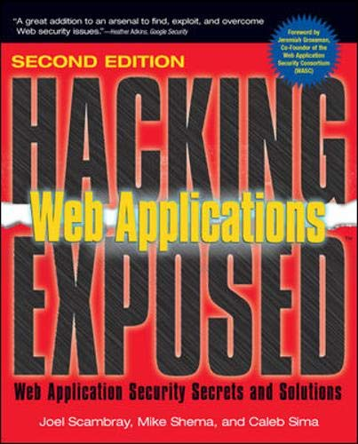 9780072262995: Hacking Exposed Web Applications, Second Edition: Web Application Security Secrets and Solutions