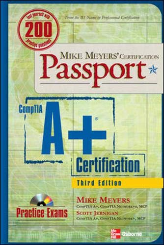 9780072263084: Mike Meyers' A+ Certification Passport, Third Edition (Mike Meyers' Certficiation Passport)