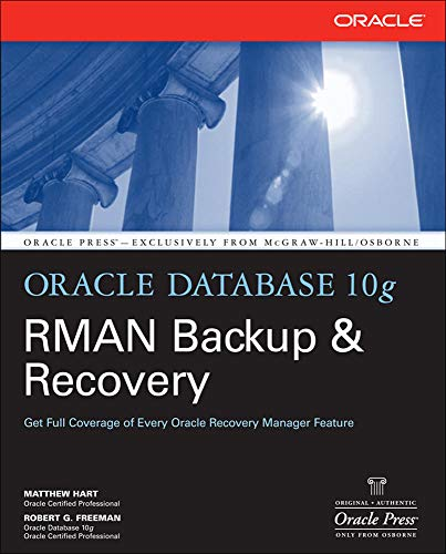 9780072263176: Oracle Database 10g RMAN Backup & Recovery