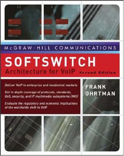 9780072263183: Softswitch: Architecture for VoIP, Second Edition