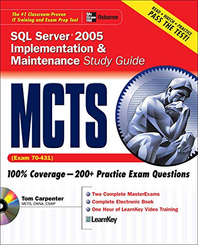 9780072263213: MCTS SQL Server 2005 Implementation & Maintenance Study Guide (Exam 70-431)