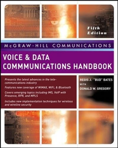 Voice & Data Communications Handbook, Fifth Edition: Regis J. Bates;