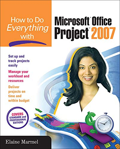 9780072263411: How to Do Everything with Microsoft Office Project 2007