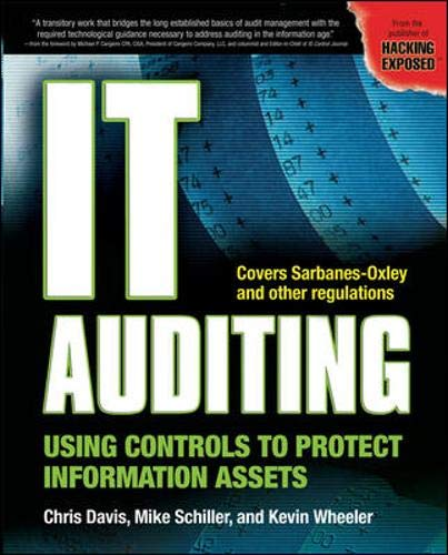9780072263435: IT Auditing: Using Controls to Protect Information Assets