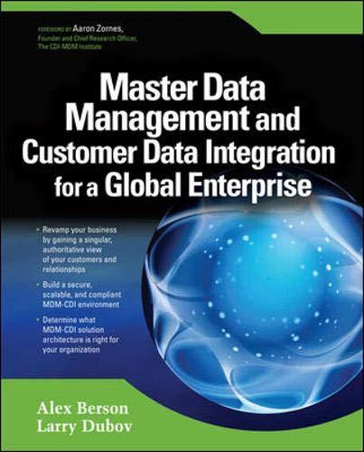 9780072263497: Master Data Management and Customer Data Integration for a Global Enterprise