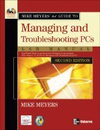 9780072263565: Managing and Troubleshooting PCs (Mike Meyers comp tia A+ Guide)