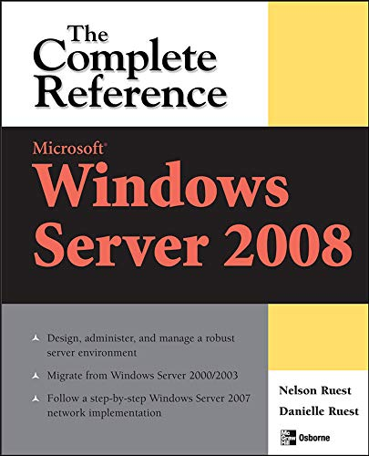 9780072263657: Microsoft Windows Server 2008: The Complete Reference
