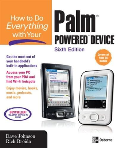 How to Do Everything with Your Palm Powered Device, Sixth Edition (How to Do Everything): Dave ...
