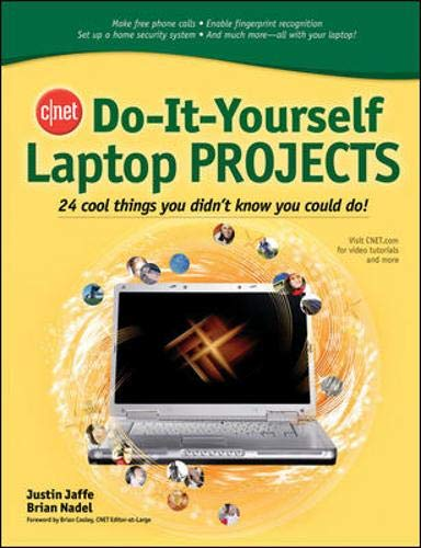 9780072264692: CNET Do-It-Yourself Laptop Projects: 24 Cool Things You Didn't Know You Could Do!