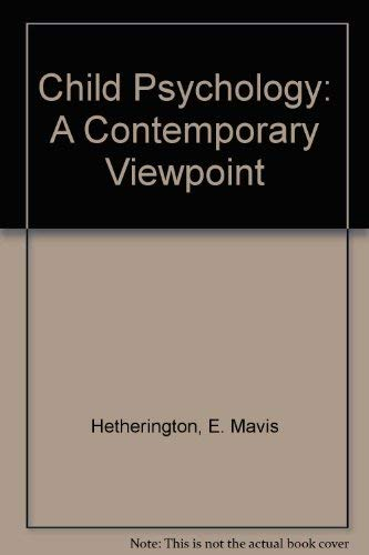 9780072281576: Child Psychology: A Contemporary Viewpoint