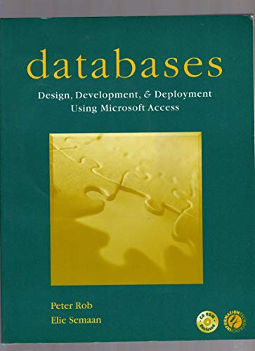 9780072281606: Databases: Design, Development, and Deployment Using Microsoft Access