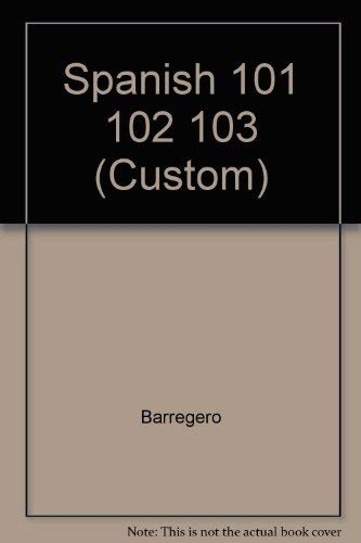 9780072282665: Spanish 101 102 103 (Custom)