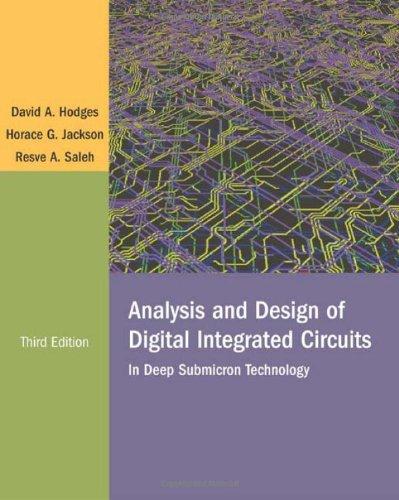 Analysis and Design of Digital Integrated Circuits: Hodges, David; Jackson,
