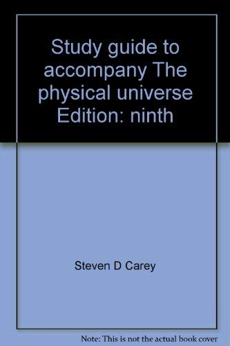 9780072284157: Study guide to accompany The physical universe
